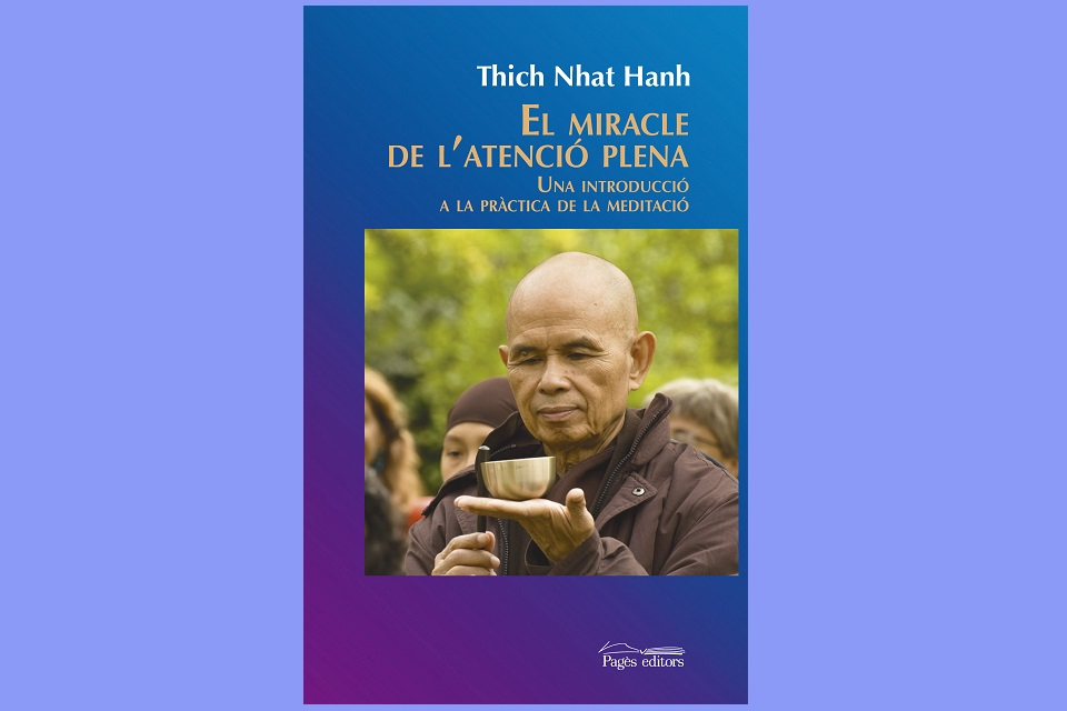 El miracle del Minfulness - Thich Nhat Hanh