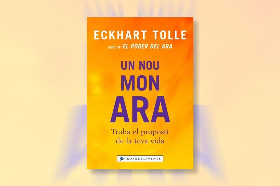 Un nou món ara - mindfulness - Eckhart Tolle